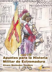 Apuntes Historia Militar de Extremadura