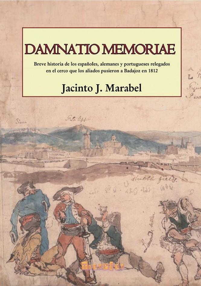 Damnatio Memoriae, de Jacinto J. Marabel Matos. Editorial Tr3s Pi3s. 2017