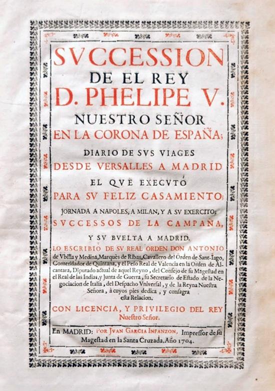 Succesión de el Rey d. Phelipe V Nuestro señor en la Corona de España